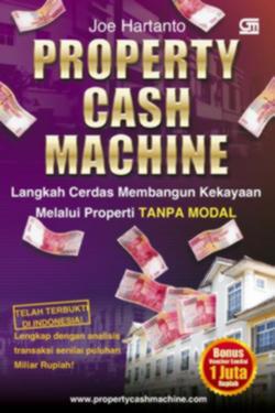 Property_Cash_Machine._Langkah_Cerdas_Membangun_Kekayaan_Melalui_Properti_Tanpa_Modal
